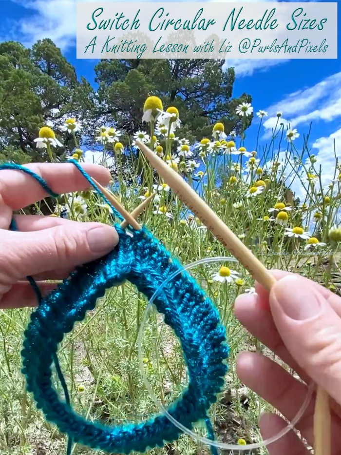 Learn how to switch needle sizes when knitting in the round on circular needles in this lesson with Liz Chandler @PurlsAndPixels.