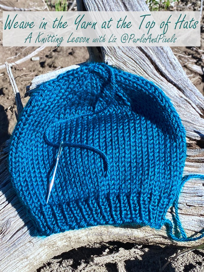 Learn how to weave in the loose end at the top of a hat in this knitting lesson with Liz Chandler @PurlsAndPixels.