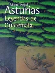 Libro Leyendas de Guatemala Miguel Angel Asturias
