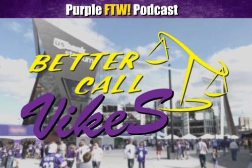 Purple FTW! Podcast: Better Call Vikes (ep. 376) | 1500 ESPN