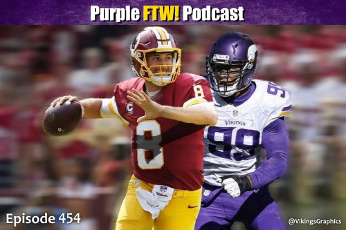 Purple FTW! Podcast: Vikings-Washington Preview feat. Sung Min Kim + Offshore Insiders (ep. 454)