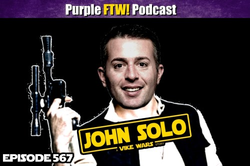 Purple FTW! Podcast: I've Got a Good Feeling About John Solo feat. John Barchard + #VikesOverBeers! (ep. 567)