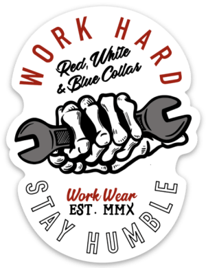 Work Hard Stay Humble Sticker
