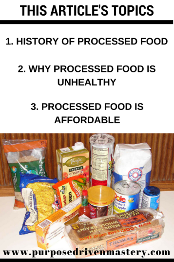 Processed Food - Purpose Driven Mastery