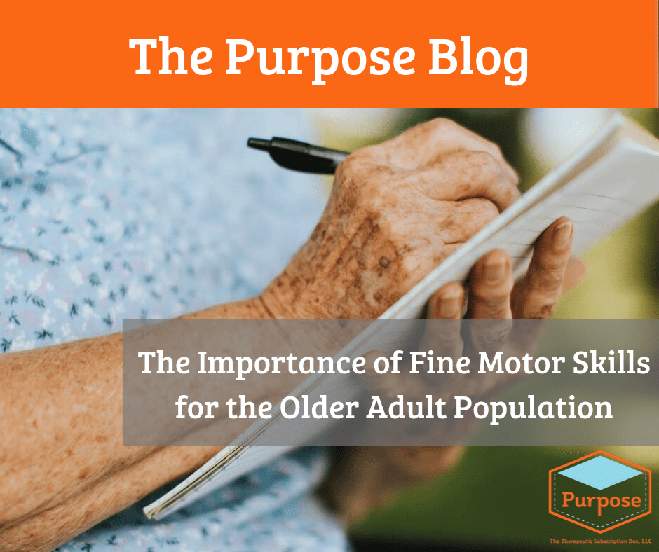 Fine Motor Skills for Older Adults- Purpose Box