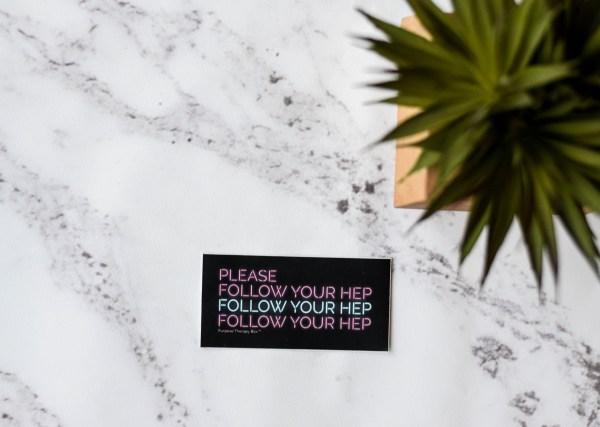 Black Please Follow Your HEP Sticker