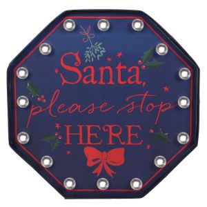 Santa Stop Here Light Up Sign