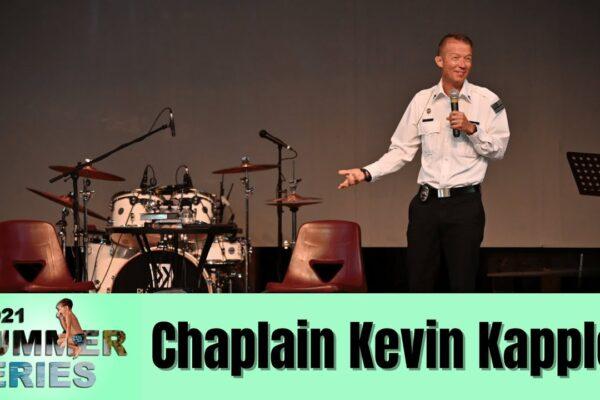 Chaplain Kevin Kappler