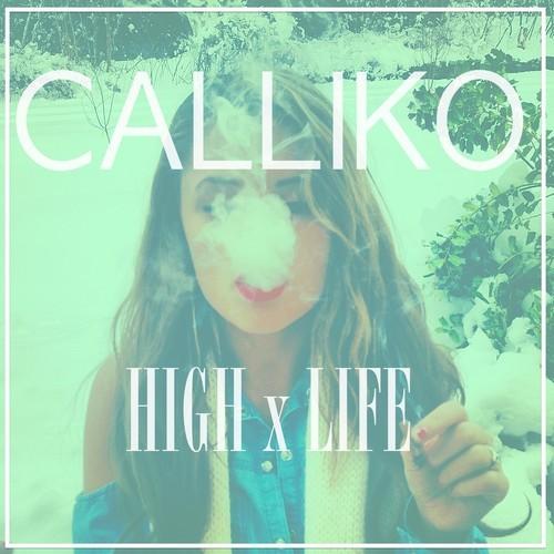 Calliko High Life