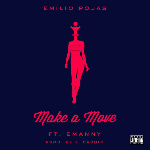 Emilio Rojas Make  A Move