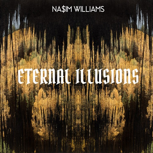 Nasim Wiliams Eternal Illusions