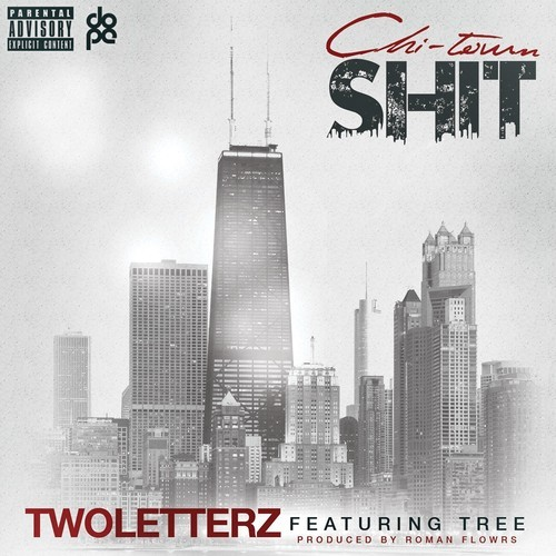 TwoLetterz Chi-Town Shit