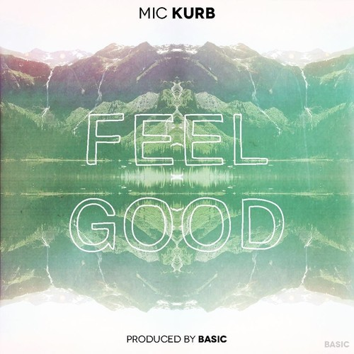 MiC Kurb Feel Good
