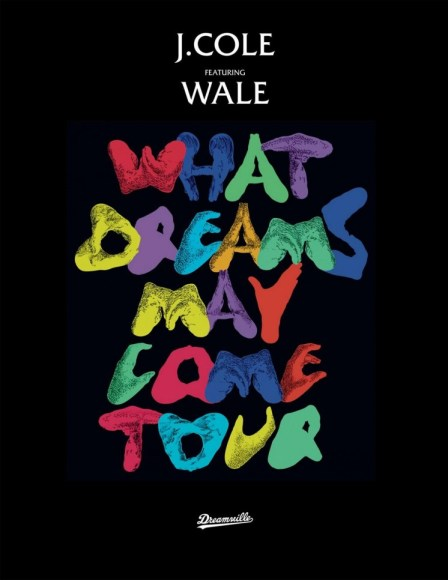 J. Cole Wale What Dreams May Come Tour 2013