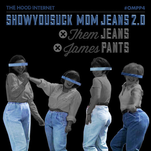 ShowYouSuck Mom Jeans 2.0