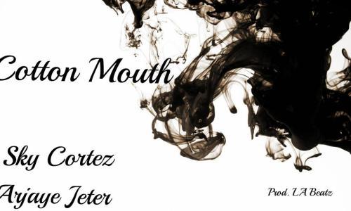 Sky Cortez Cotton Mouth