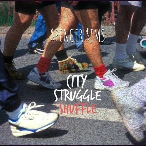 Spencer $ims City Struggle Shuffle