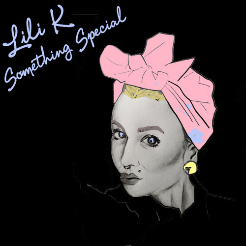 Lili K - Something Special