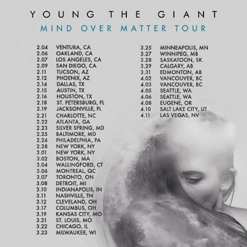 Young The Giant - Mind Over Matter Tour