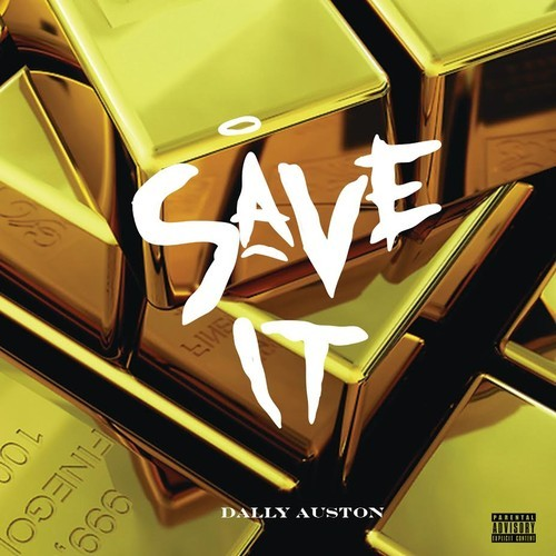 Dally Auston Save It
