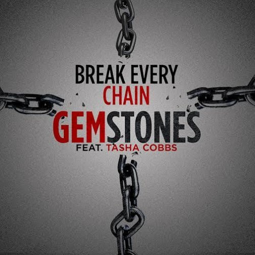 Gemstones Break Every Chain