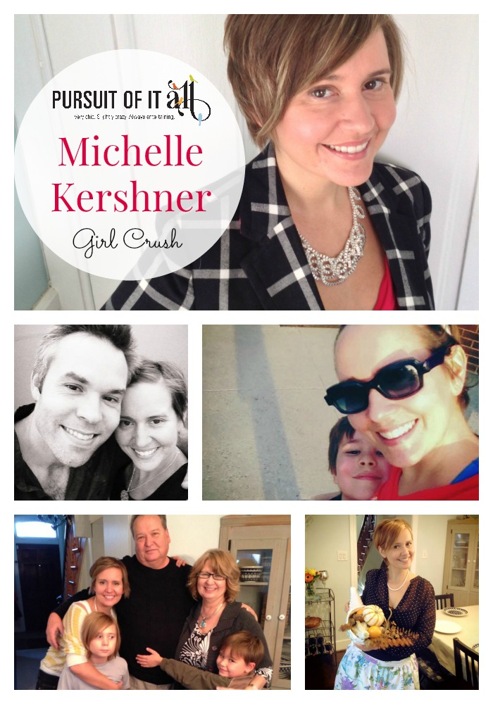Girl Crush: Michelle Kershner