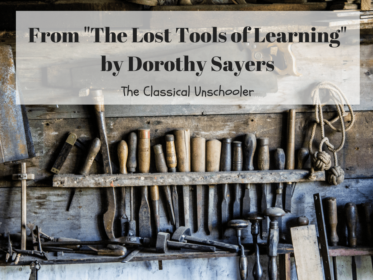 "From ""The Lost Tools of Learning"" by Dorothy Sayers"