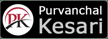Purvanchal Kesari