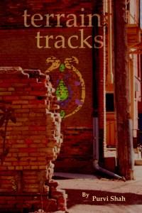 Terrain Tracks, Purvi Shah's debut poetry book