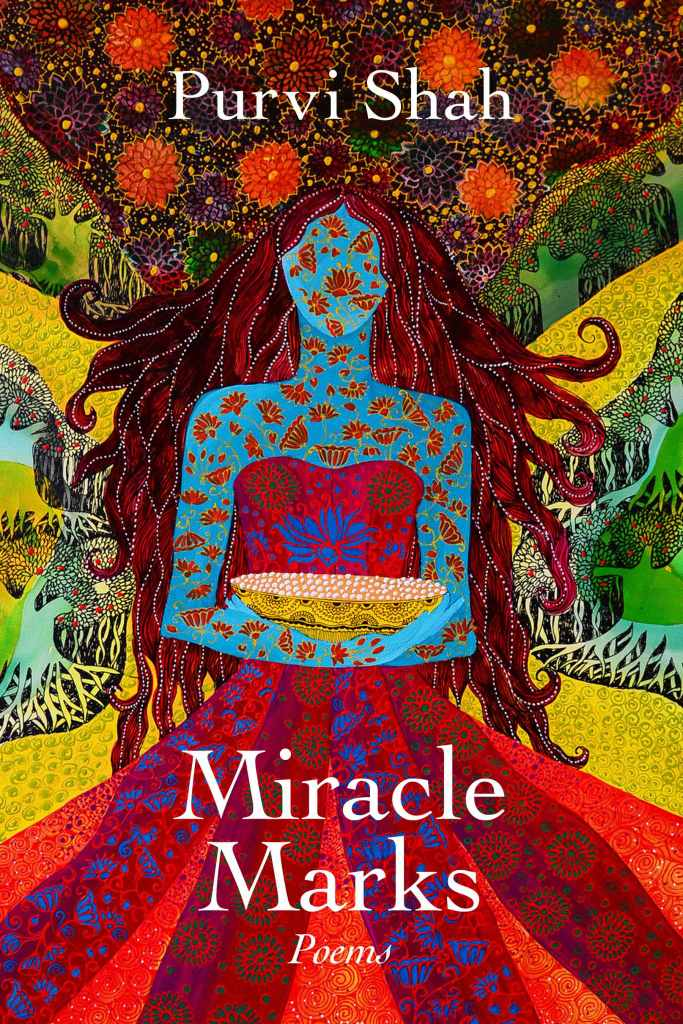 Cover of Miracle Marks, a poetry book by Purvi Shah