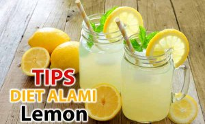 TIPS DIET ALAMI DENGAN LEMON