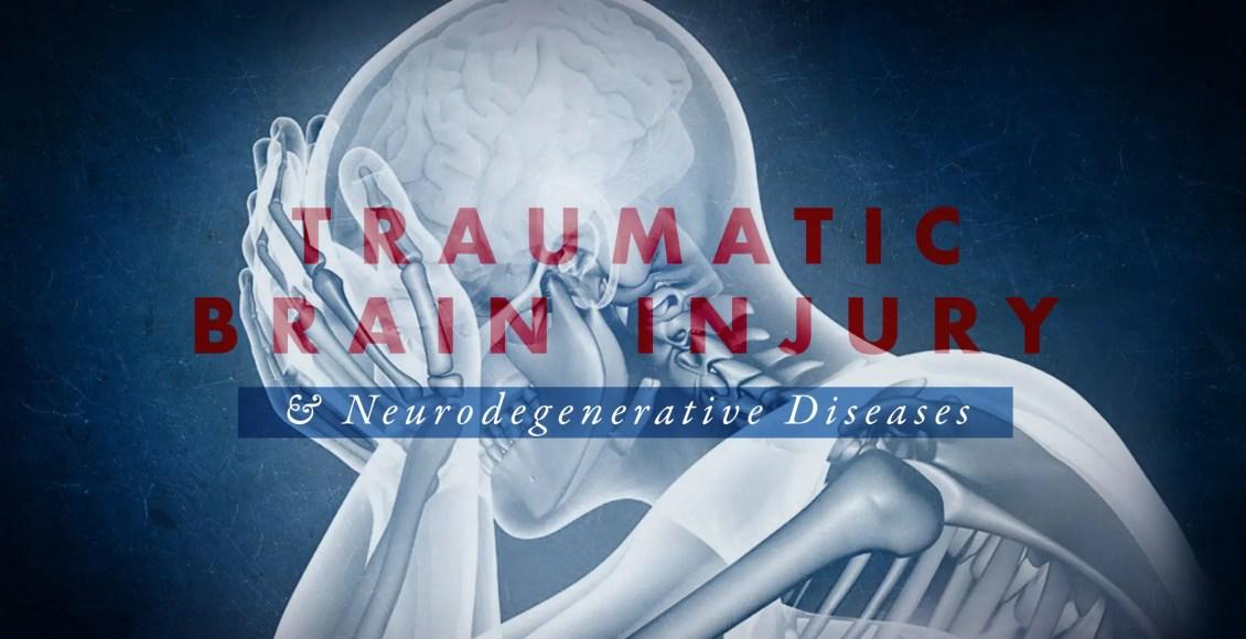 Traumatic Brain Injury and Neurodegenerative Diseases Part 1 | El Paso, TX Chiropractor