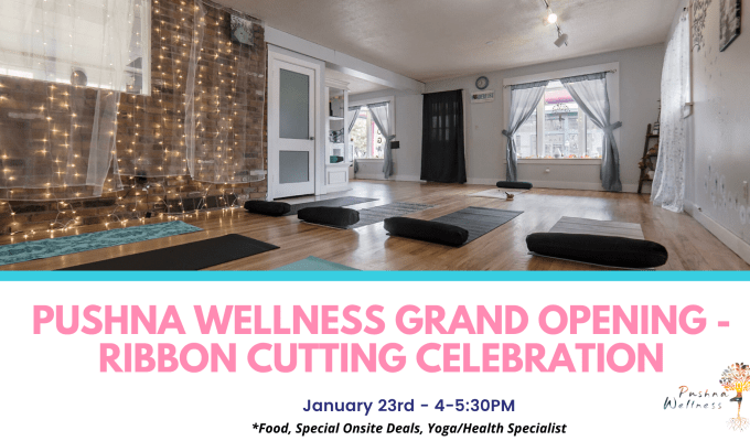 "Pushna Wellness' Official ""Grand Opening""!"