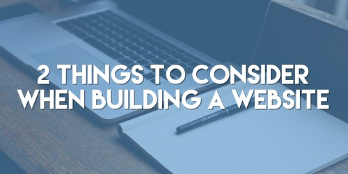 Building a new website can be an extremely daunting task. There are endless options to choose from regarding site organization, design, content, & every other tiny piece that goes into making a website. But when we are talking about the broad overview of building a website there are two main things that need to be considered: