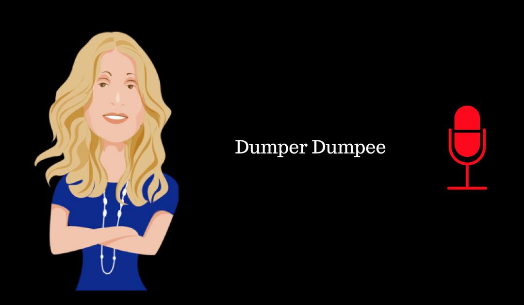 032: Dumper Dumpee