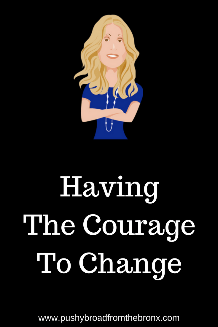Why are we so afraid to change? Should it take courage to change? Look around you, everything changes! And yet, when we try to change ourselves, we get scared. Here's how to change that. #personaldevelopment #personalgrowth #makeachange #personalgrowth #changeyourlife #mindset