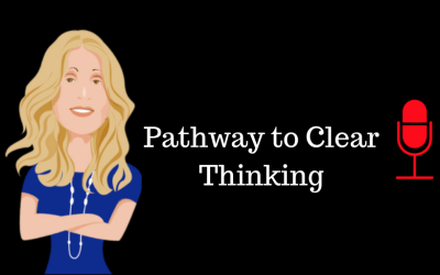 066: Pathway to Clear Thinking (Republished)