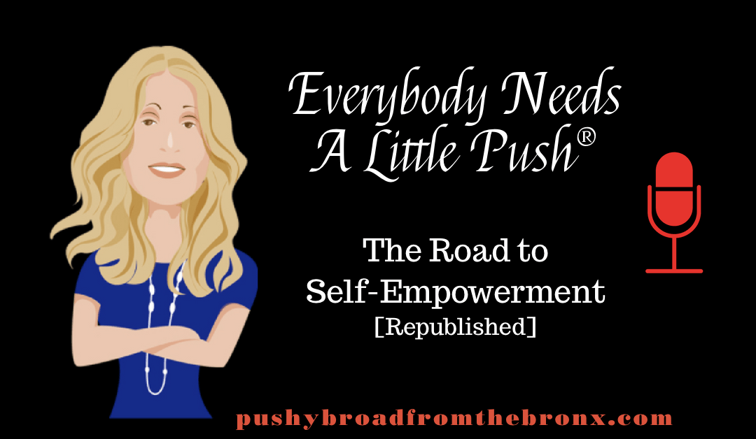 The Road to Self Empowerment (Rebroadcast)