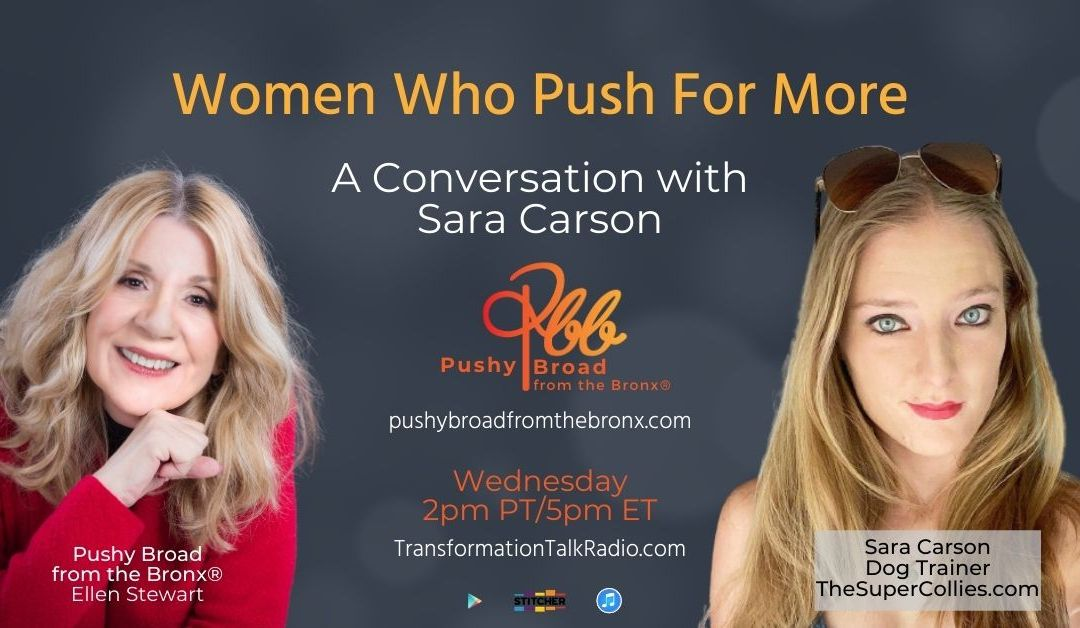 Women Who Push For More: A Conversation with Sara Carson