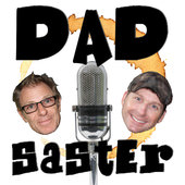 Dadsaster
