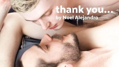 Photo of Noel Alejandro – Vince & Damian – Thank You