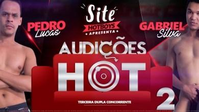 Photo of Hotboys – Audições HOT 2 Parte 3 – Pedro Lucas e Gabriel Silva – Bareback