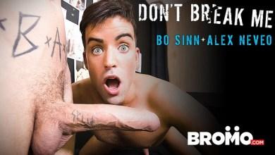 Photo of Don't Break Me – Bo Sinn & Alex Neveo – Bareback