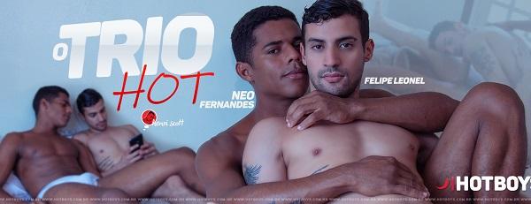 Hotboys - O Trio HOT 8 - Neo Fernandes, Felipe Leonel e Henri Scott