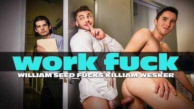 Photo of Work Fuck (Fodendo no Trabalho) – William Seed & Killiam Wesker