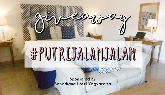 Giveaway #PutriJalanJalan Berhadiah 2 Voucher Adhisthana Hotel Yogyakarta