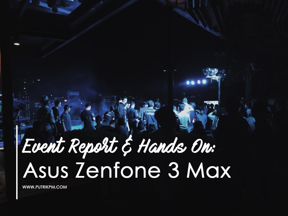 Asus Zenfone 3 Max Emang #GaAdaMatinya