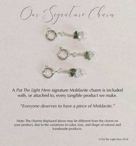 moldavite charm, signature charm, signature moldavite charm, everyone deserves to have a piece of moldavite, put the light here
