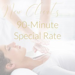 reiki healing, new client special, 90 minute appointment, reiki treatment, first time