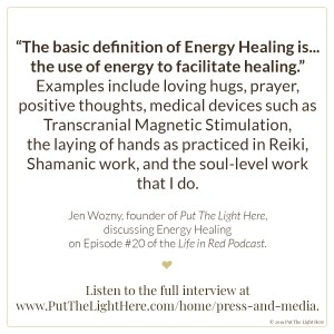 jen wozny, energy healing, energy healer, what is energy healing, healing podcast